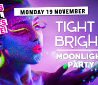 Schoolies Monday 19 Nov – Tight & Bright Moonlight Party! – ALL AGES EVENT