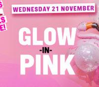 Schoolies Wednesday 21 Nov – GLOW in Pink!