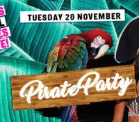 Schoolies Tuesday 20 Nov – Pirate Party!