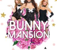 Bunny Mansion @ Cocktails!