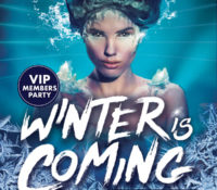 WINTER IS COMING VIP MEMBERS PARTY!