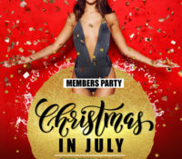 Christmas in July- VIP Members Party!