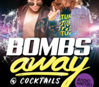 BOMBS AWAY! At COCKTAILS