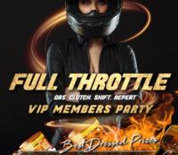 FULL THROTTLE VIP MEMBERS PARTY