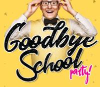 17 Nov – Schoolies Goodbye School Party