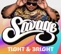 27 Nov – Schoolies Tight and Bright with Savage