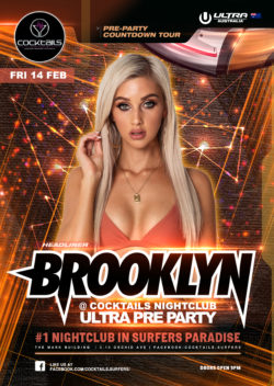 Brooklyn at Cocktails Nightclub Ultra Pre Party