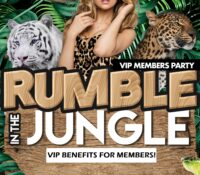 RUMBLE IN THE JUNGLE VIP MEMBERS PARTY