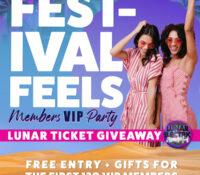 Festival Feels VIP Members Party